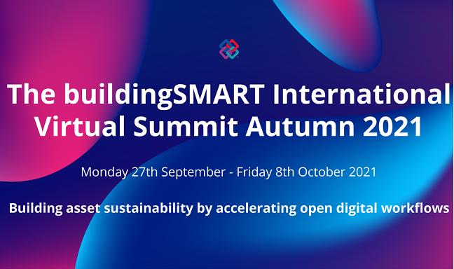 The buildingSMART International  Virtual Summit Autumn 2021